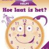 Huiswerk Helpt: Hoe laat is het? 6+ - 1 stuk-744
